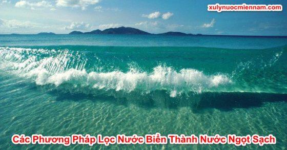 cac-phuong-phap-loc-nuoc-bien-thanh-nuoc-ngot-sach