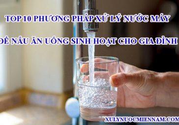 phuong-phap-xu-ly-nuoc-may