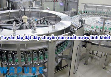 tu-van-lap-dat-day-chuyen-san-xuat-nuoc-tinh-khiet-dong-chai